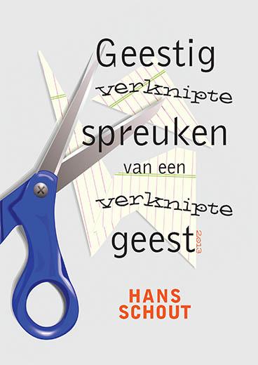 www spreuken nl Webwinkel Boekscout.nl: Hans Schout   Geestig verknipte spreuken  www spreuken nl