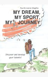 My dream, my sport, my journey - logbook Discover and develop your...