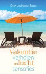 Vakantieverhalen en luchtsensaties