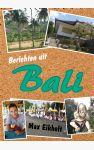 Berichten uit Bali