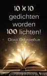 10 x 10 gedichten worden 100 lichten!