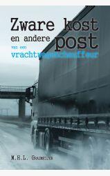 Zware kost en andere post van een vrachtwagenchauffeur