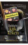 Dubbele kijk op koken - Eerlijk en biologisch kookboek met een humoristische insteek