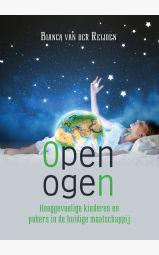 Open ogen - Hooggevoelige kinderen en pubers in de huidige maatschappij