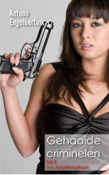 Gehaaide criminelen - Deel 13, Serie: MobieleMisdaadBrigade