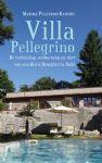 Villa Pellegrino - De verhuizing, verbouwing en start van een Bed & Breakfast in Itali�