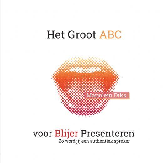 Het Groot ABC voor Blijer Presenteren