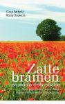 Zatte Bramen en andere sfeerverhalen - Reizen langs Vlaamse velden, Franse dorpjes en Nederlandse natuurgebieden