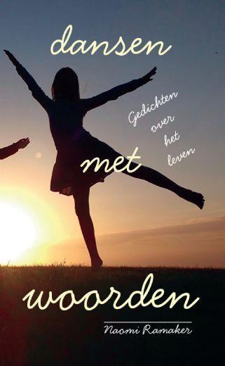 Webwinkel Boekscoutnl Naomi Ramaker Dansen Met Woorden