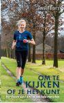 Om te kijken of je het kunt - Hardlopen van 1 km naar een hele marathon