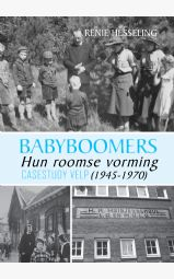 Babyboomers - Hun roomse vorming (1945-1970) - Casestudy Velp