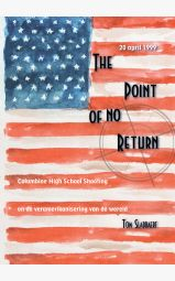 The point of no return - Columbine High School Shooting en de veramerikanisering...