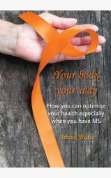 Your body your way - How you can optimise your health especially