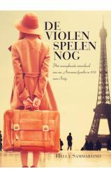 De violen spelen nog - Het waargebeurde reisverhaal van een Armeense familie in 1915 naar Parijs