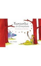 Margarita de Toverprinses - Avonturen in het bos