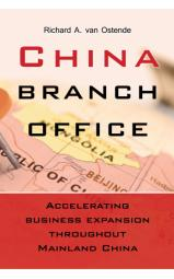 China Branch Office  - Accelerating business expansion throughout