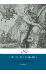Perseus and Andromeda - An epic poem in blank verse...