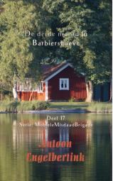 De derde moord in Barbiershoeve - Deel 17, Serie: MobieleMisdaadBrigade