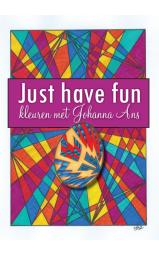 Just have fun - Kleuren met Johanna Ans