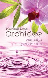 Orchidee van mijn gedachten