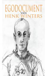 EGODOCUMENT van HENK WINTERS