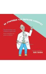 De avonturen van professor Kierewiet - Voorleesboek voor kinderen vanaf 3 jaar - Korte verhaaltjes voor peuters en kleuters