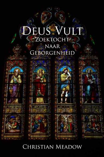 Deus Vult - Zoektocht naar Geborgenheid