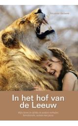 In het hof van de leeuw - Mijn leven in Afrika en andere verhalen herschreven, samen met Jezus