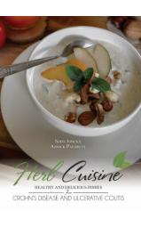 Herb Cuisine - Healthy and Delicious Dishes for Crohn's Disease and...