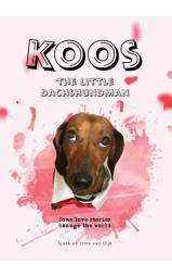 Koos the Dachshundman - Some love stories change the world