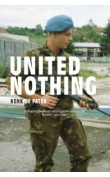 United Nothing - Oorlogsdagboek van een Support Commander, Bosnië – 1994-1995