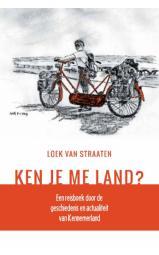 Ken je me land? HARDCOVER - Een reisboek door de geschiedenis en actualiteit van Kennemerland