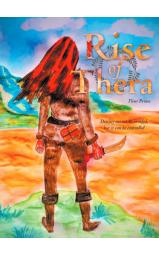 Rise of Thera  - Destiny cannot be avoided, but it can be controlled...