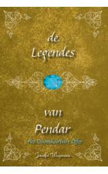 De Legendes van Pendar - Het Onomkeerbare Offer