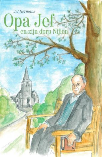 Opa Jef en zijn dorp Nijlen