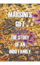 Marsini's Gift - The Story of an Indo Family