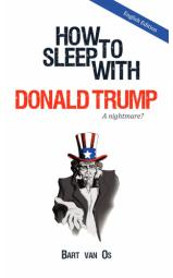 How to Sleep with Donald Trump - A nightmare