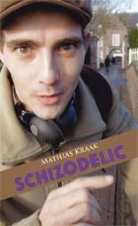 Schizodelic