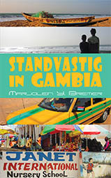 Standvastig in Gambia