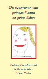 De avonturen van prinses Fenne en prins Eden